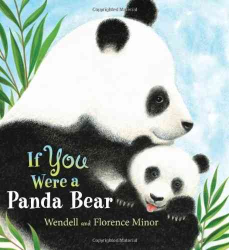 If You Were a Panda Bear By Minor, Florence/ Minor, Wendell (ILT)