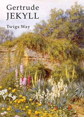 Gertrude Jekyll By Way, Twigs